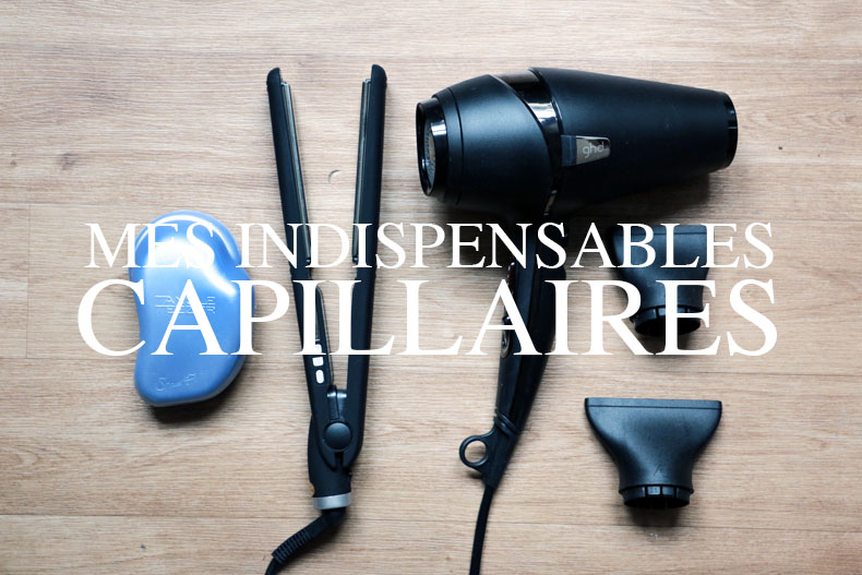 Indispensables Capillaires